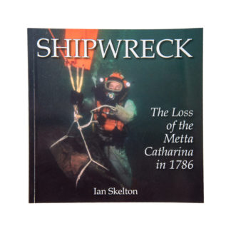 Shipwreck. The Loss of the Metta Catharina in 1786
