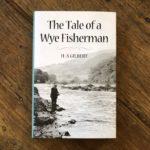 tales of a wye fisherman